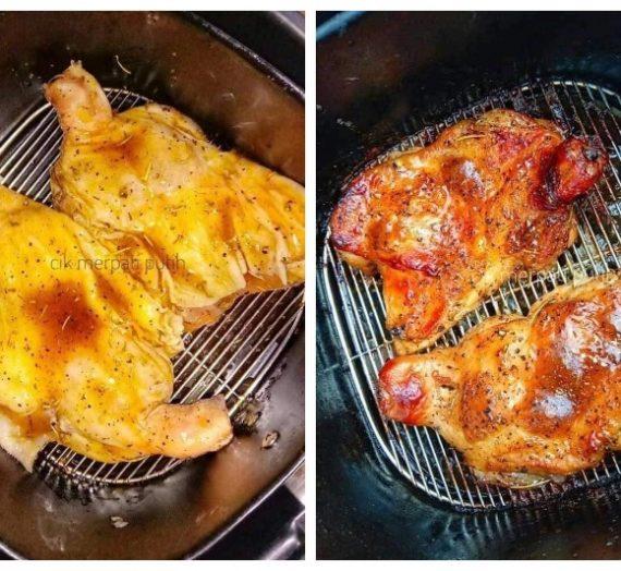 Resepi Chicken Grill yang Juicy dan sedap